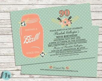 Having a Ball Since... 90th Birthday Invitation, Vintage, Floral, Ball Jar, Teal, Invite, 5 x 7, Digital Printable, Digital Download,