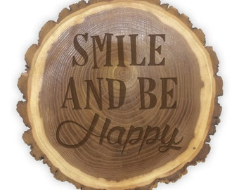 Rustic Log Plaque- 11067 Smile & Be Happy