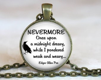 NEVERMORE..The Raven..Edgar Allan Poe Quote..Glass Pendant, Necklace or Key Ring