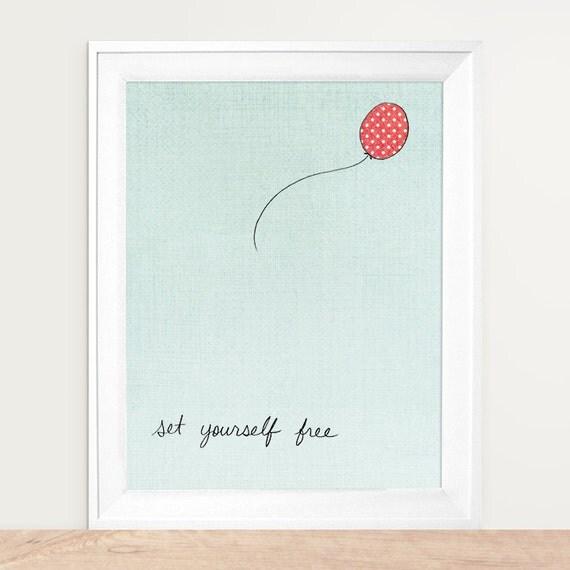 Wall Art, Set Yourself Free Art, Inspirational Art, Illustrated art