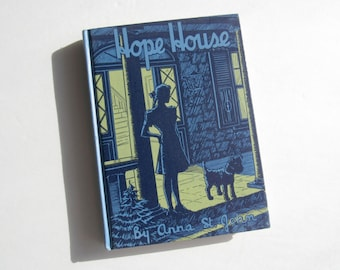 1939 Hope House Vintage Book by Anna St. John