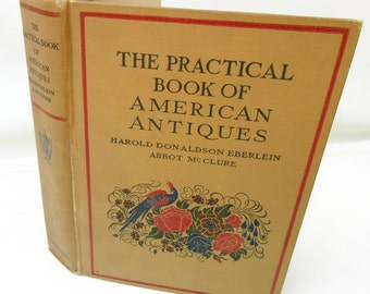 Antique Book | Interior Design | American Antiques Book | Reference Book | Collecting | 1928