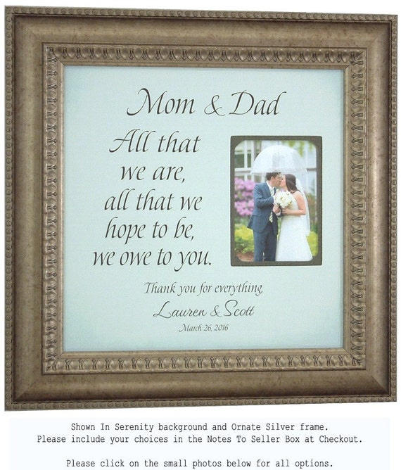 Custom Wedding Frame, Gift Parents, Bride, Groom, Mother, Father, Shower, Reception, ALL THAT WE Are, Sign, Frame, 16 X 16