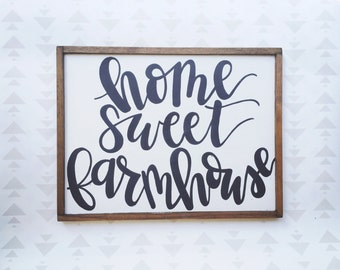 Home Sweet Farmhouse hand painted sign