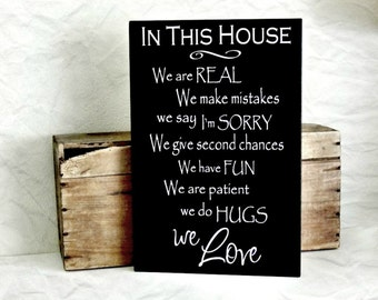 Wood Sign In This House - Family Rules Sign - Wood Plaque In This House We Are Real - Family Sign - House Rules Sign - Family Wall Sign