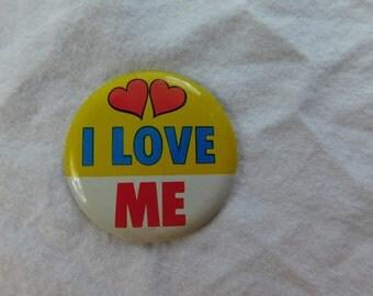 Vintage 1970s Hippie Pinback Button - I Love Me- 70s Novelty Button DR8