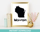 Wisconsin Print | DIY Printable | Print at Home| Instant Download | Printable | State Wall Art |  Map Art | Travel Poster | Map Print