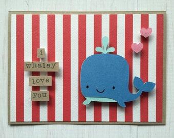 I Whaley Love You Whale Card