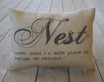 Nest  Burlap Pillow, House warming, hostess gift , shabby chic, Farmhouse Pillows, INSERT INCLUDED