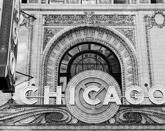 Chicago Photography, The Chicago Theater Sign Photograph, Chicago Black and White Wall Art, Chicago Iconic Landmarks, Chicago