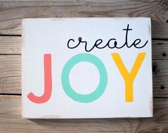 Create Joy wooden sign