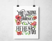You Are Not Alone Print, LDS Print, Wall Art, Printable Typography, Printable Art, Wall Print