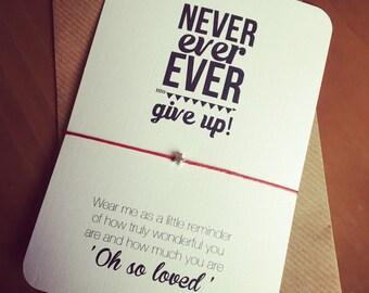 Never give up...Wish String Bracelet...