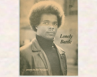 1974 Prison Inmate Poetry Series Lonely Battle by Jiri Newport Published in Syracuse by Pulp Artforms Black Author, Afro-American Literature