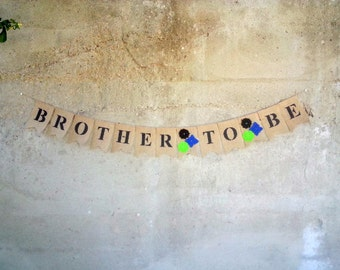 Brother To Be Burlap Banner Bunting, Family Photography Prop, Big Brother Photo Prop Banner, Newborn Photo Prop