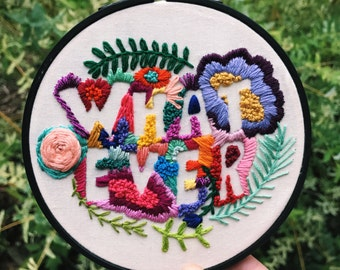 Whatever Negative Space Floral Embroidery in Embroidery Hoop