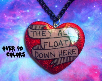 They All Float Down Here Resin Necklace, IT, Stephen King