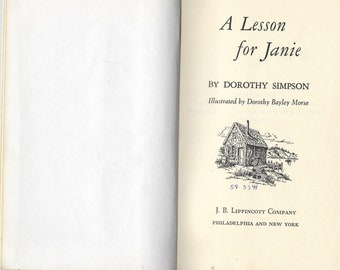 RARER VINTAGE BOOK, Young Adult, A Lesson For Janie By Dorothy Simpson, 1958 First Edition, Vintage Sound Hardcover Book,