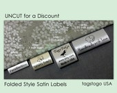 400 UNCUT for a DISCOUNT Folded Style Custom Satin Clothing Labels from TagsToGo USA