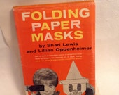 Folding Paper Masks - Shari Lewis - How To book - Vintage - 21 original masks - collectible - hard cover