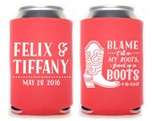 Custom Wedding Favor - Blame it all on My Roots, I Showed Up in Boots Wedding Can Coolers