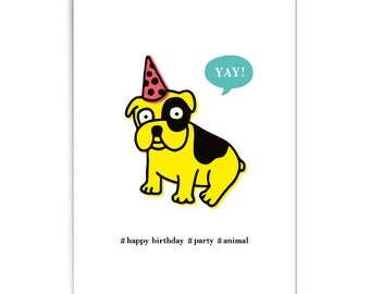 "Birthday card ""Party animal dog"""
