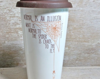 Normal Is An Illusion Travel Mug, Morticia Addams Quote, Spiderweb, Macabre, Normal Spider Chaos Fly, Tall 16 oz Coffee Cup, Ready to Ship