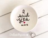 Personalized RING DISH, Engagement Gift, I said yes, Hand painted, Bridal shower gift, Customized ring holder, wedding gift, trinket dish