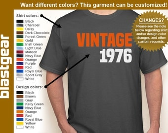 VINTAGE 1976 (or any year) 40th Birthday T-shirt — Any color/Any size - Adult S, M, L, XL, 2XL, 3XL, 4XL, 5XL