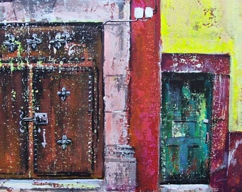 "Original painting detail of old doors and wall texture in San Miguel de Allende acrylic art on board 19 ""x 15"""