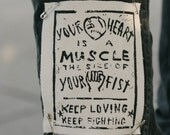 Your Heart is a Muscle - SMALL Patch