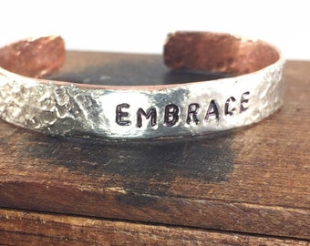 EMBRACE Bracelet, Inspirational Jewelry, Forged Copper Cuff Bracelet, Silver and Copper Soldered Pewter Word Bracelet, Kyleemae Designs