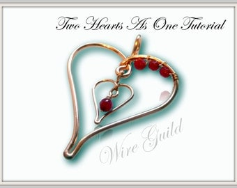 Two Heart As One - Wire Wrap Pendant Tutorial