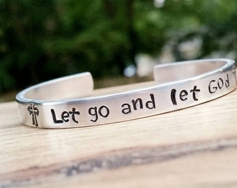 Let go and let God, Bible Jewelry, Bible Verse, Inspiration Bracelet, Inspirational Gift, Silver Bangle, Stamped Jewelry, Custom gift, Mom