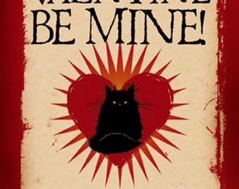 Be Mine. Or Else... very cheeky Valentine cat card