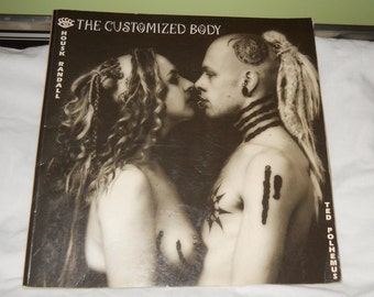 The Customized Body by Ted Polhemus