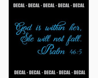 God Is Within Her, She Will Not Fall - Psalm 46:5 {DECAL}
