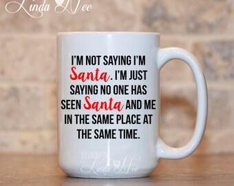 Christmas Mug, Funny Christmas Coffee MUG, Funny Christmas Tea Mug, Christmas Gift Mug, Santa Coffee Mug, Funny Holiday Mug, Funny Cup MHO11