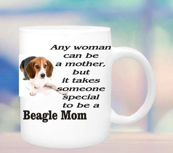 Beagle Mom mug #120, Special person to be a beagle mom, Beagle dog lovers mug, beagle dog coffee cup, beagle dog gift, funny beagle  cup