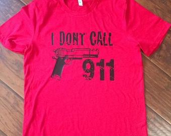MENS shortsleeve 911 shirt-I dont call 911-Mens red shirt