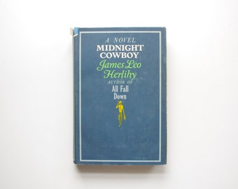 Midnight Cowboy by James Leo Herlihy - First Book Club Edition 1965 - Hardcover