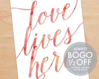 Love Lives Here Quote Print, Watercolor, Script, Personalized Art Print, Gift for the Couple, Wedding Gift, Anniversary Gift