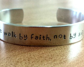 for we walk by faith not by sight - II Corinthians 5:7  -  Metal Stamp Bracelet (Plp1o16)