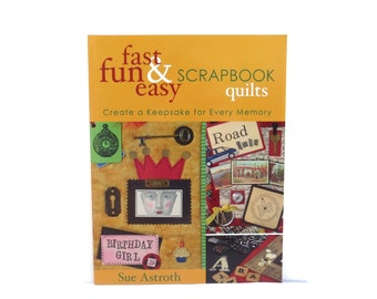 Fast Fun & Easy Scrapbook Quilts book,  quilting book, how to quilt book, craft book, used craft book,  quilt project book, sewing book