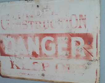 Vintage contruction sign rustic under construction danger keep out sign Chicago Park District