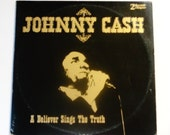 "Johnny Cash - A Believer Sings the Truth - Gospel - ""When He Comes"" - Cachet Records 1979 - Vintage Gatefold Vinyl 2LP Record Album"