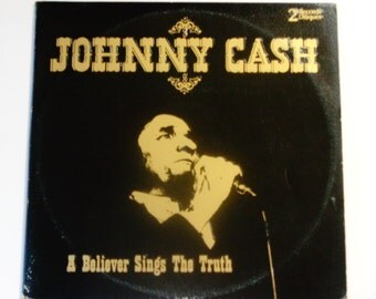 "Johnny Cash - A Believer Sings the Truth - Gospel - ""When He Comes"" - Cachet Records 1979 - Vintage Gatefold Vinyl 2LP Record Album"