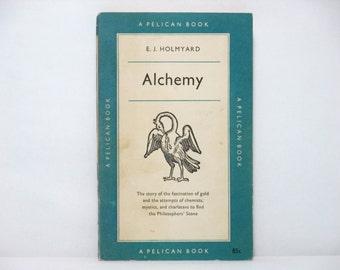 Alchemy  By E. J. Holmyard 1957 Vintage Blue Pelican Book