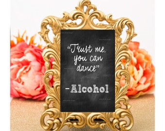"""Wedding Sign - 8""""x10"""" - Printable - Instant Download - """"Trust me, you can dance"""""""
