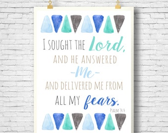 Bible Verse, Scripture art, Printable, I sought the Lord and he delivered me from my fears, Watercolor,  Psalm 34:4,  INSTANT DOWNLOAD